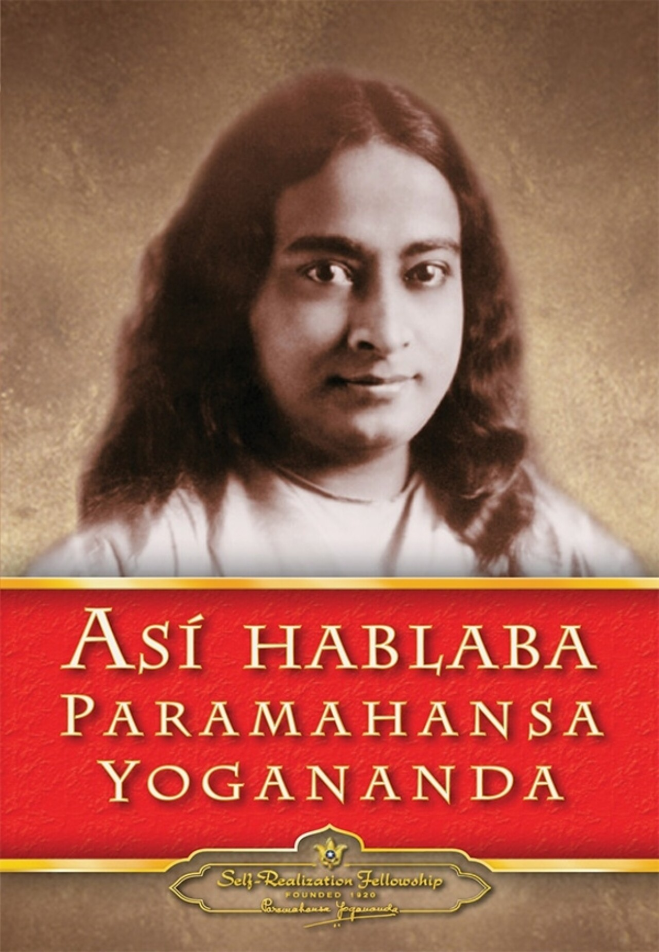 Saying Of Paramahansa Yogananda Spanish